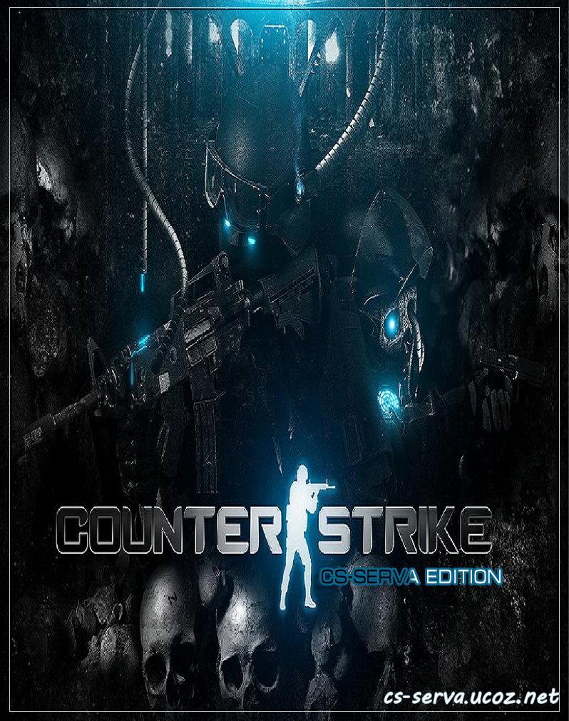 Counter Strike 1.6 cs-serva edition